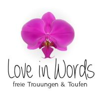 Love in words - freie Trauungen & Taufen